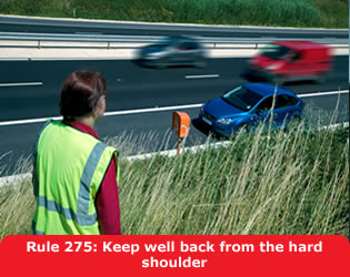 Keep well back from the hard shoulder